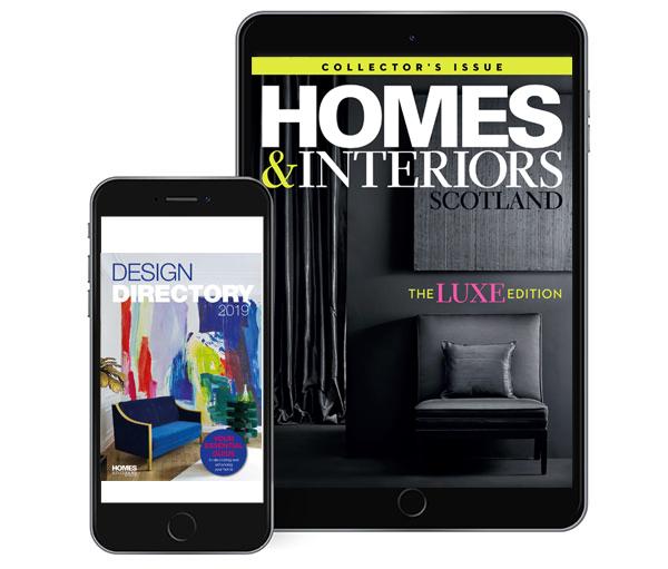 Homes & Interiors Scotland Digital edition