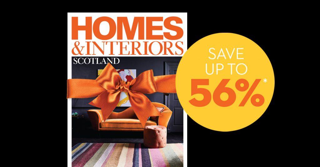 Homes & Interiors Scotland magazine