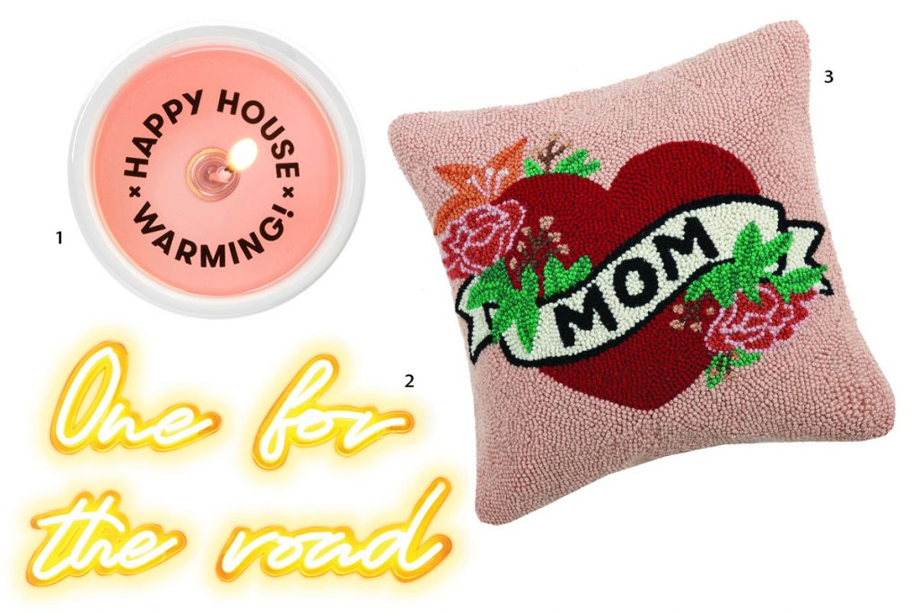 pink secret message candle, pink cushion with tattoos style heart saying mom in the centre, neon sign in yellow saying one for the road
